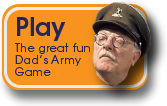 Play the great fun Dads Army game